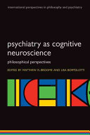Psychiatry as Cognitive Neuroscience Book