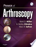 Primer of Arthroscopy E-Book