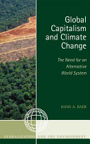 Global Capitalism and Climate Change: The Need for an Alternative World System Pdf/ePub eBook