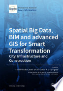Spatial Big Data, BIM and advanced GIS for Smart Transformation