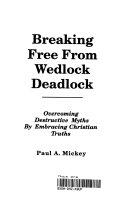 Breaking Free from Wedlock Deadlock