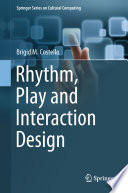 Rhythm  Play and Interaction Design