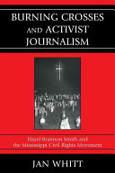Burning Crosses and Activist Journalism