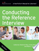 Conducting the Reference Interview  Third Edition
