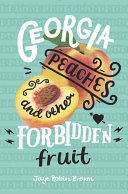 Georgia Peaches and Other Forbidden Fruit Book Cover