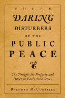 These Daring Disturbers of the Public Peace