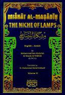 The Niche of Lamps  Miskat al Masabih  1 4 Vol 3