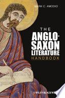 The Anglo Saxon Literature Handbook