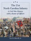 Pdf The 21st North Carolina Infantry Telecharger