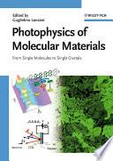 Photophysics Of Molecular Materials