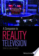 """A Companion to Reality Television"" by Laurie Ouellette"