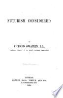 Futurism considered