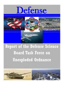 Report of the Defense Science Board Task Force on Unexploded Ordnance