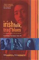 Irish Folk  Trad   Blues