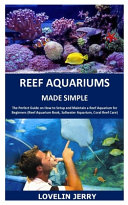 Reef Aquariums Made Simple