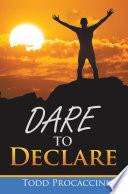 Dare To Declare
