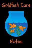 Goldfish Care Notes