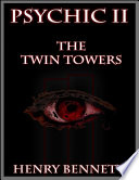 Psychic  The Twin Towers