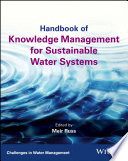 Handbook Of Knowledge Management For Sustainable Water Systems Book PDF