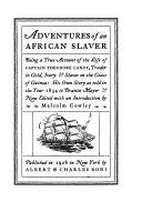 Adventures of an African Slaver