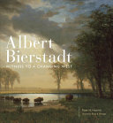 link to Albert Bierstadt : witness to a changing West in the TCC library catalog