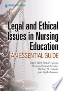 Legal And Ethical Issues In Nursing Education Book