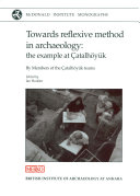 Towards Reflexive Method in Archaeology