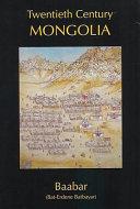 Twentieth Century Mongolia