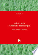 Advances in Membrane Technologies Book
