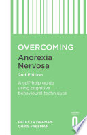 Overcoming Anorexia Nervosa 2nd Edition