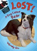 LOST! A Dog Called Bear [Pdf/ePub] eBook