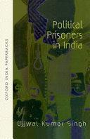 Political Prisoners in India