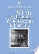 Who Is The Dreamer Who Dreams The Dream