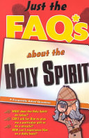 Just the FAQ s about the Holy Spirit