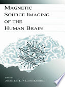 Magnetic Source Imaging of the Human Brain