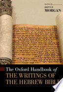 The Oxford Handbook Of The Writings Of The Hebrew Bible Book PDF