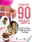 A New You In 90 Days
