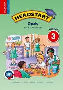 Books - Headstart Mathematics Grade 3 Learners Book (Setswana) Headstart Dipalo Mophato 3 Buka Ya Moithuti | ISBN 9780199046720