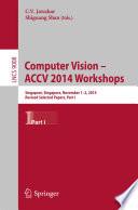 Computer Vision   ACCV 2014 Workshops Book