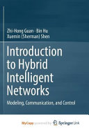 Introduction to Hybrid Intelligent Networks Book