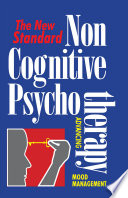 Non Cognitive Psychotherapy Book