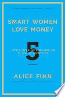 Smart Women Love Money Book