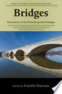 Bridges  Documents of the Christian Jewish Dialogue