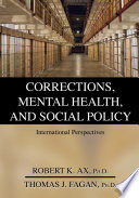 Corrections Mental Health And Social Policy