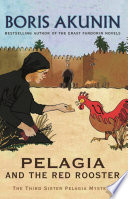 Pelagia And The Red Rooster Book