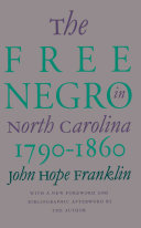 The Free Negro in North Carolina, 1790-1860 ebook
