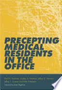 Precepting Medical Residents in the Office