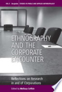 Ethnography and the Corporate Encounter