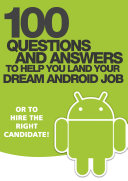 100 Questions and Answers to help you land your Dream Android Job [Pdf/ePub] eBook