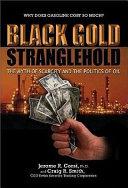 Black Gold Stranglehold